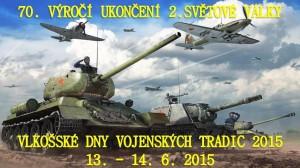 Vlkošské dny vojenských tradic - VDVT 2015